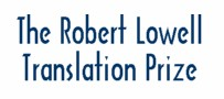 The Robert Lowell Translation Prize